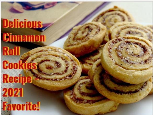 Delicious Cinnamon Roll Cookies Recipe – 2021 Favorite!