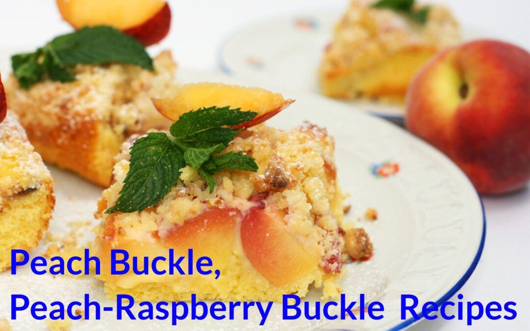 Peach Buckle, Peach-Raspberry Buckle Recipes