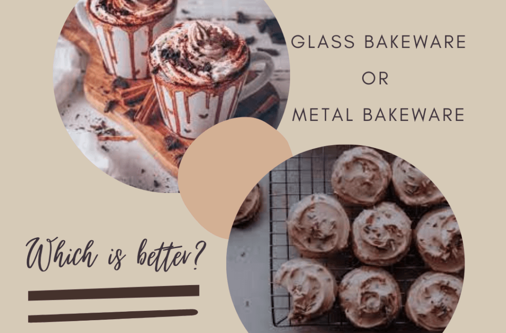 Glass Bakeware Vs Metal Bakeware, Which is Better?